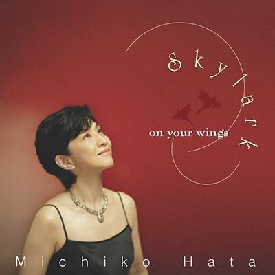 Skylark - on your wings