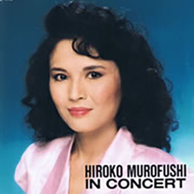 HIROKO MUROFUSHI IN CONCERT