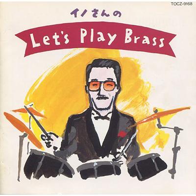 イノさんのLet's Play Brass