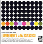 TOMORROW'S JAZZ CLASSICS